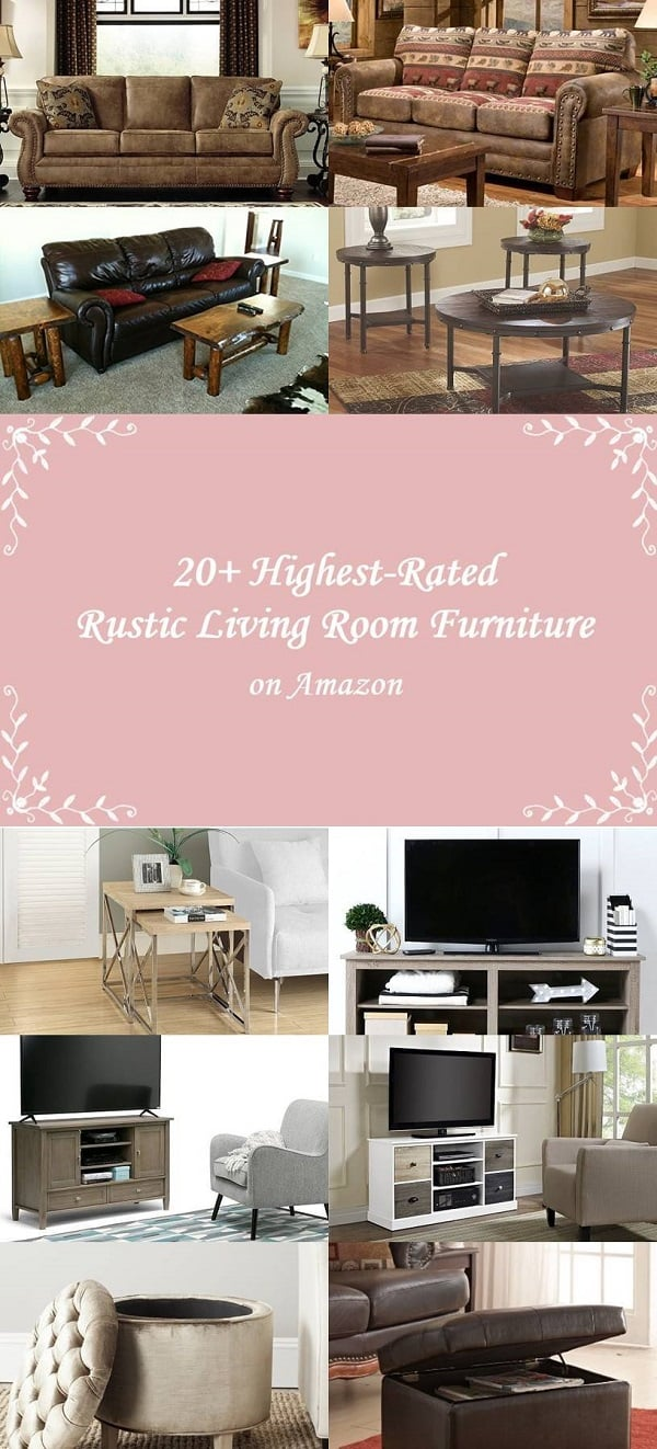 20+ Highest-Rated Stunning Rustic Living Room Furniture on Amazon