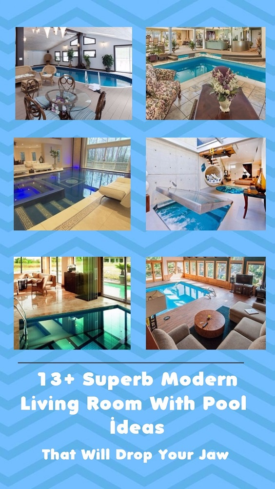 13+ Superb Modern Living Room With Pool Ideas That Will Drop Your Jaw