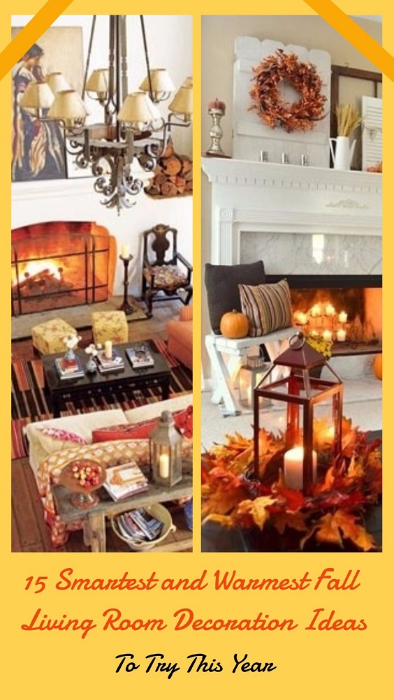 15 Smartest and Warmest Fall Living Room Decoration Ideas