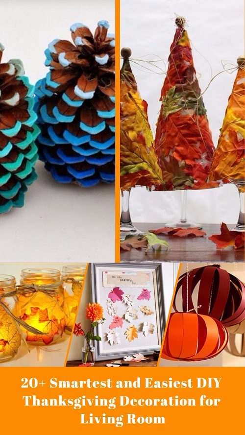 20+ Smartest and Easiest DIY Thanksgiving Decoration for Living Room