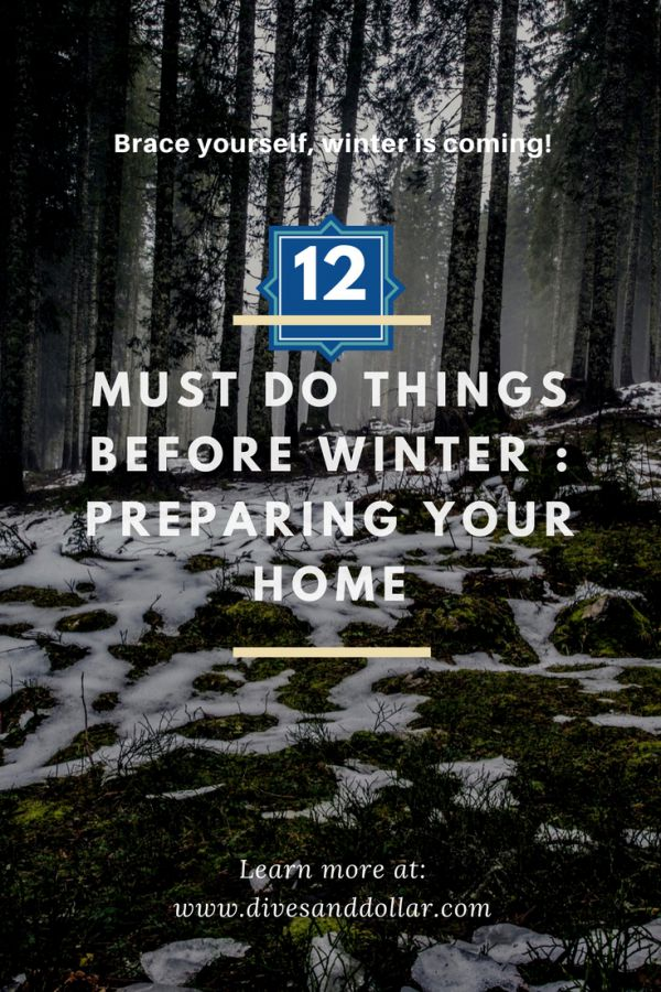 Must Do: 12 Must Do Things Before Winter: Preparing Your Home