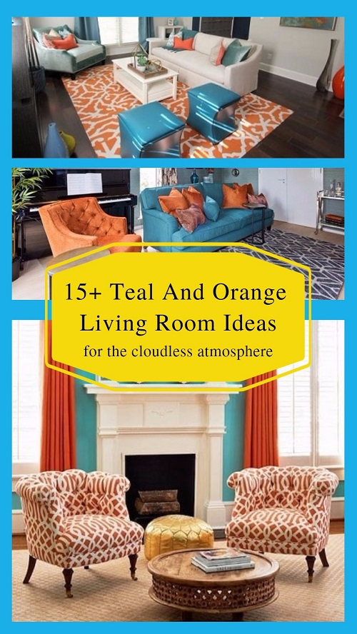 17+ Teal And Orange Living Room Ideas For The Cloudless Atmosphere