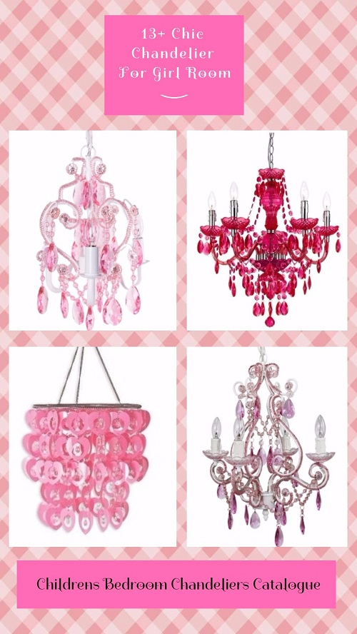 Childrens Bedroom Chandeliers Catalogue: 13+ Chic Chandelier For Girl Room