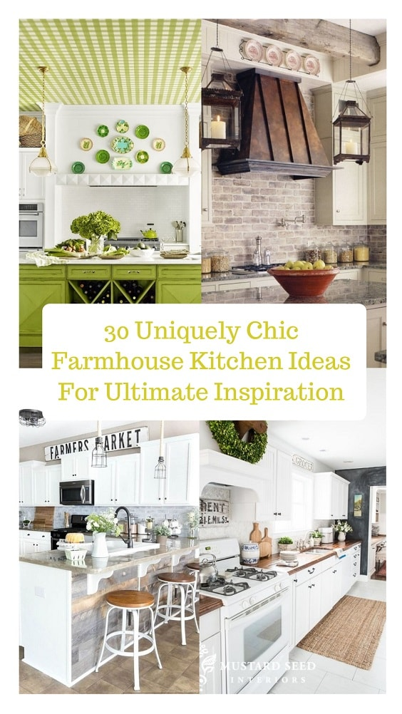 30 Uniquely Chic Farmhouse Kitchen Ideas For Ultimate Inspiration